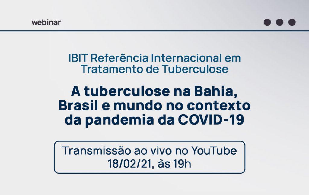 84 anos do IBIT Referência em pesquisa e tratamento da tuberculose, unidade da Fundação José Silveira realiza webinar sobre panorama da doença no contexto da Covid-19